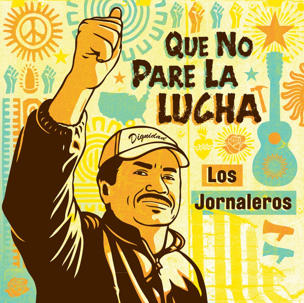 Image of Que No Pare la Lucha CD by Los Jornaleros del Norte