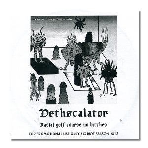 Image of DETHSCALATOR 'Racial Golf Course No Bitches' Promo CDR