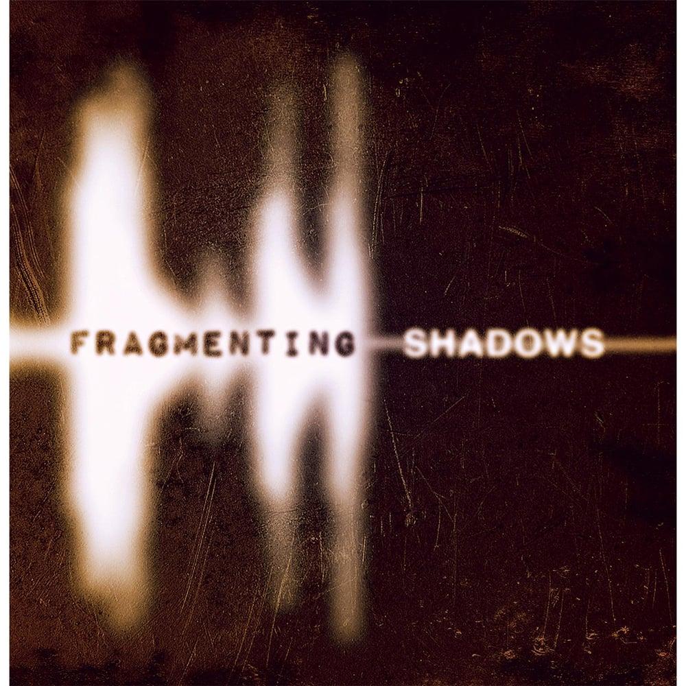 Image of Fragmenting Shadows CD