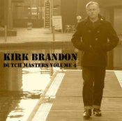 "Image of KIRK BRANDON ""Dutch Masters VOL four "" CD"