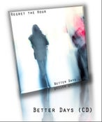 Image of Better Days (CD)