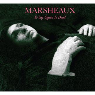 Image of SCDUN38  Marsheaux:Ebay Queen Is Dead (Sophie Delon)