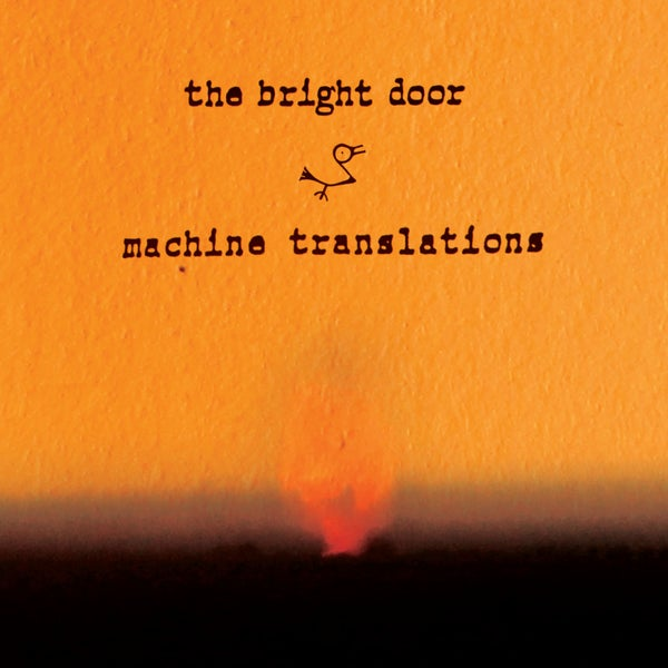 "Image of Machine Translations ""The Bright Door' LP"