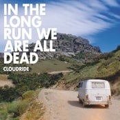 "Image of CD ""In The Long Run We Are All Dead"" 2013"
