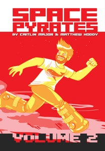 Image of Space Pyrates Volume 2