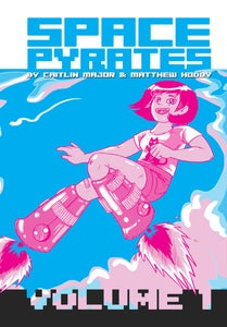 Image of Space Pyrates Volume 1