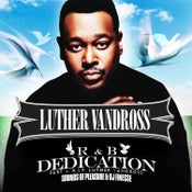 Image of LUTHER VANDROSS (R&B DEDICATION MIX VOL. 1)