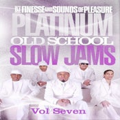 Image of PLATINUM OLD SCHOOL SLOW JAMS MIX VOL. 7