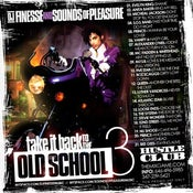Image of LETS TAKE IT BACK TO THE OLD SCHOOL MIX VOL. 3