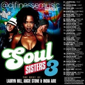 Image of SOUL SISTERS MIX VOL. 3 (LAUREN HILL, INDIA IRIE, ANGIE STONE)