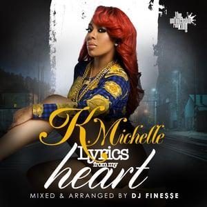 "Image of K. MICHELLE ""LYRICS FROM MY HEART"" MIX"