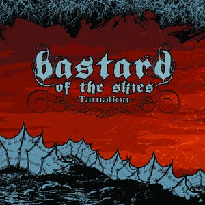 Image of Bastard of the Skies - Tarnation Cd