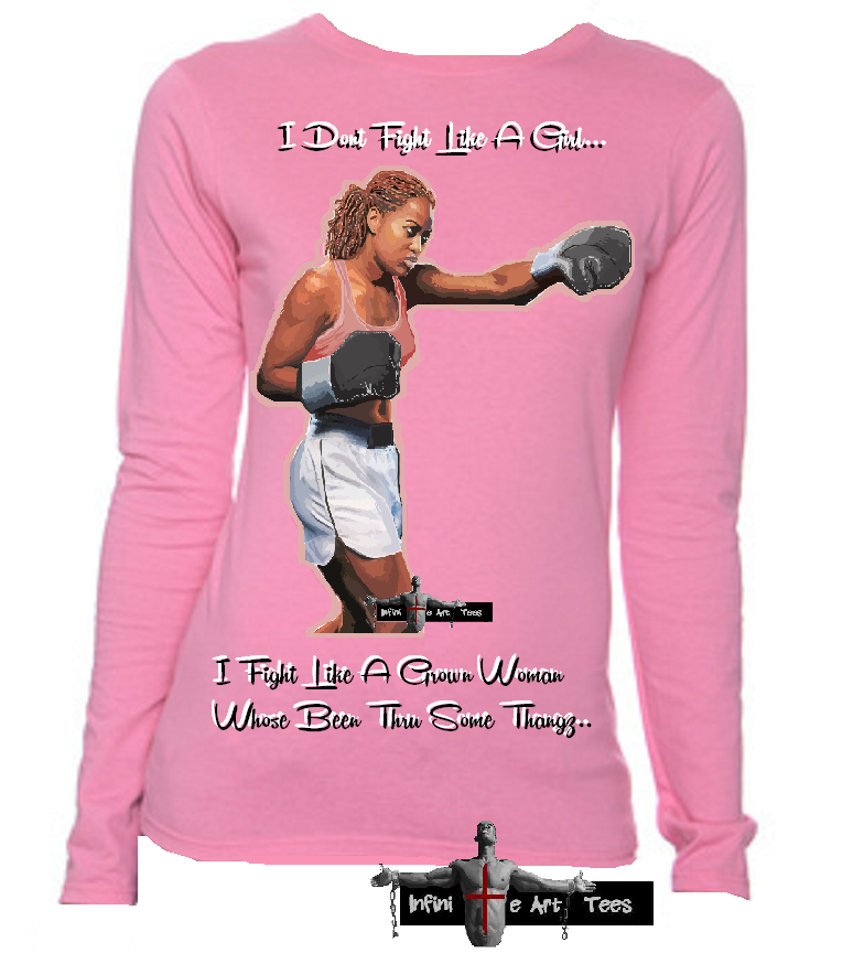 Image of I Don't Fight Like A Girl T Shirt