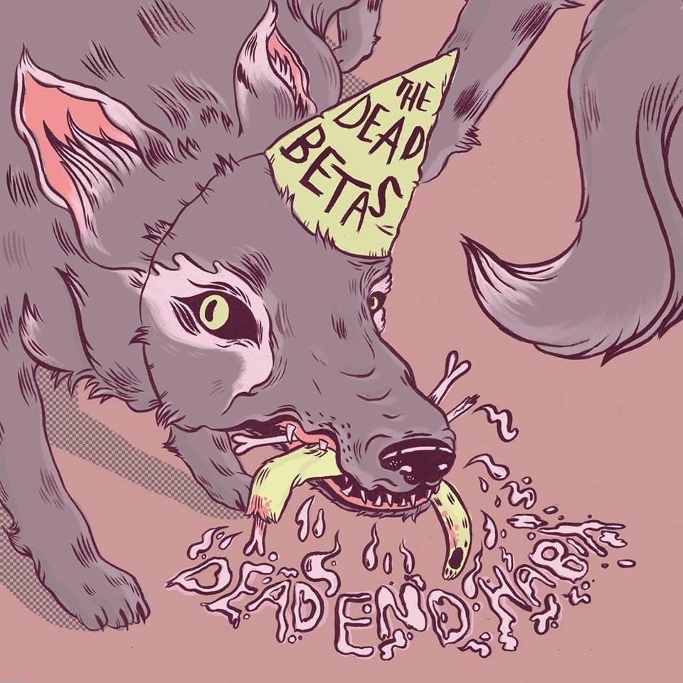 Image of The Dead Betas - Dead End Habit EP