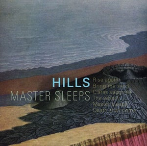 Image of Hills - Master Sleeps CD