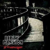 Image of Dirty Passion - In Wonderland CD