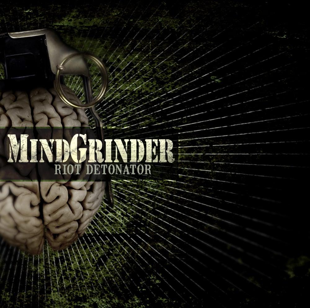 Image of MindGrinder - Riot Detonator