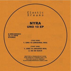 """Image of Nyra - Uno 10 EP 12"""""""