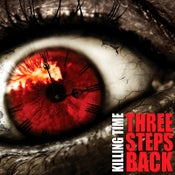 "Image of KILLING TIME ""Three Steps Back"" CD"