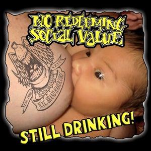 "Image of NO REDEEMING SOCIAL VALUE ""Still Drinking"" CD"