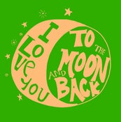 Image of I love you to the Moon and Back 6x6 print
