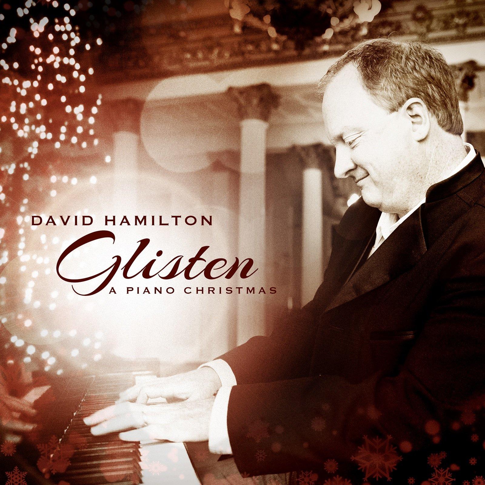~ Glisten ~                                   A Piano Christmas