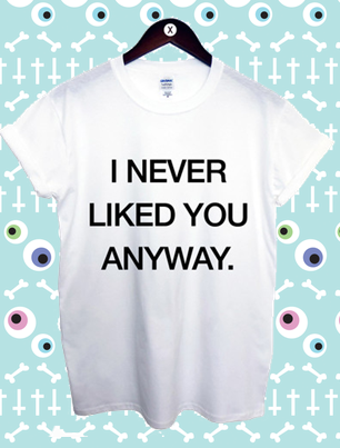 Wicked Witch I Never Liked You Anyway Unisex T Shirt
