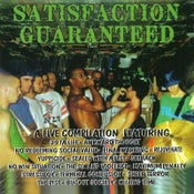 Image of Various Artists SATISFACTION GUARANTEED Hardcore Compilation CD