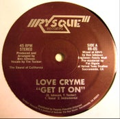 Image of LOVE CRYME - Get It On / FFFreak - RysQue boogie funk 12""