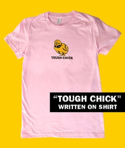Image of Tough Chick Fine Jersey Pink with TOUGH CHICK text