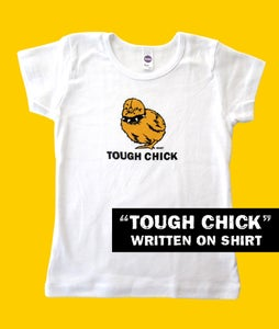 Image of Tough Chick Toddler White with TOUGH CHICK text