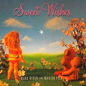 Image of Mark Ryden & Marion Peck: Sweet Wishes Book