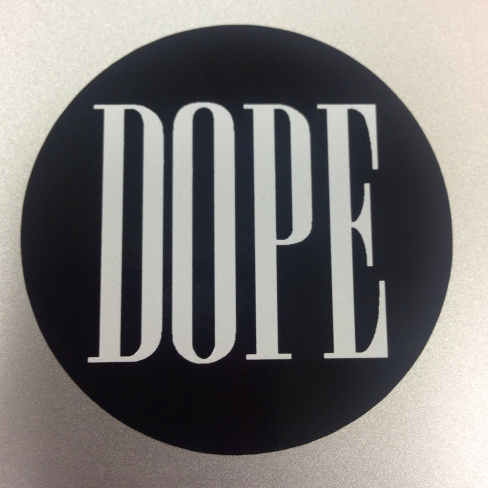 Image of DOPE Circle Sticker - 2""