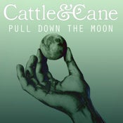 Image of Cattle & Cane Limited Edition CD - Pull Down The Moon