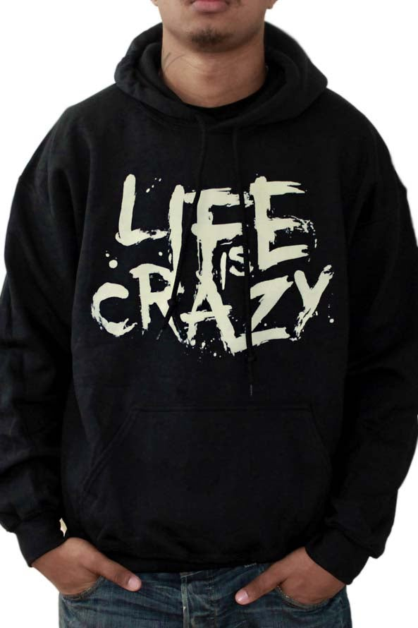 Image of Life is Crazy Hoodie