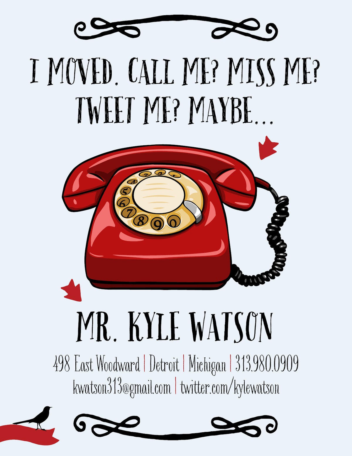I Moved. Miss Me? Call Me? Tweet Me? Maybe.... Cards