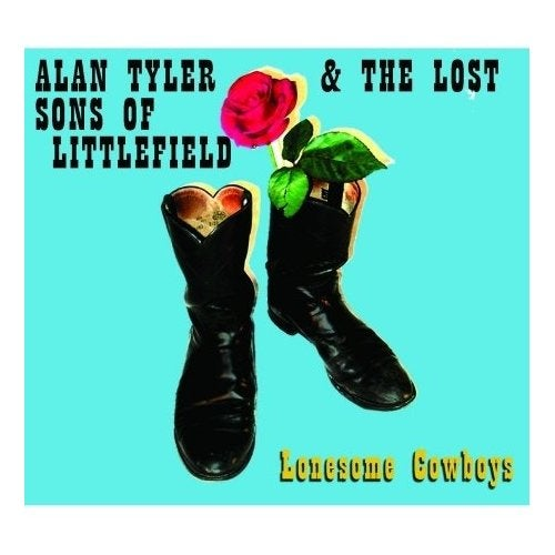 Image of Alan Tyler & The Lost Sons of Littlefield - Lonesome Cowboys CD/Digipack