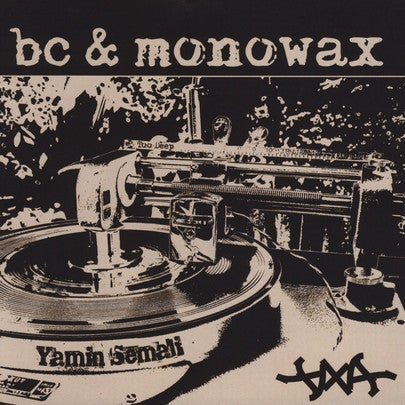 Image of BC & Monowax - Priceless / Do It All The Time //7""