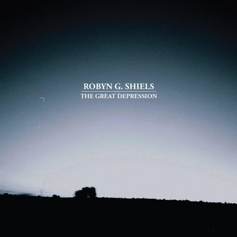 Robyn G Shiels 'The Great Depression' E.P