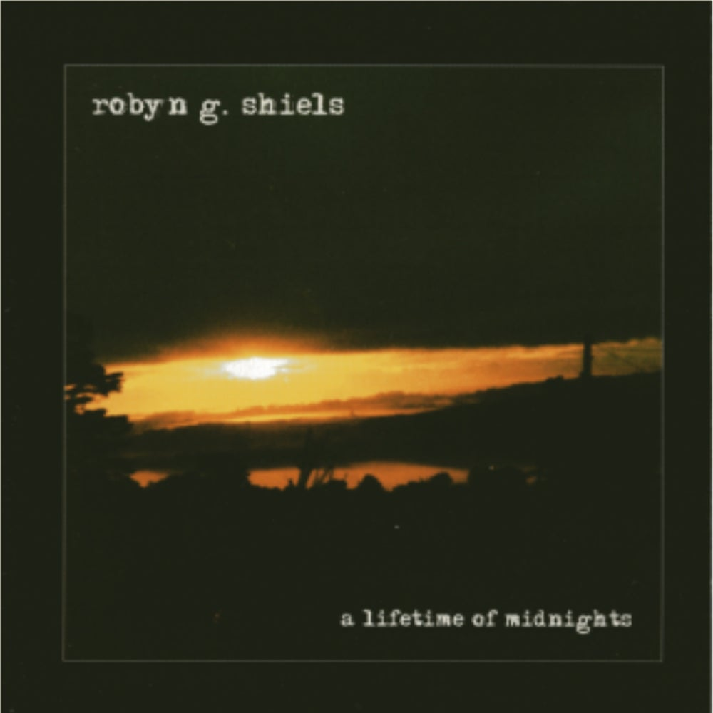 Robyn G Shiels 'A Lifetime of Midnights' CD Album