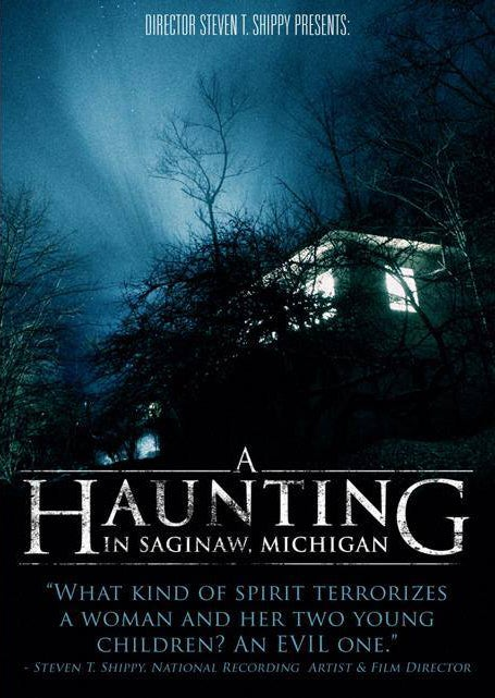 Image of A Haunting in Saginaw, Michigan