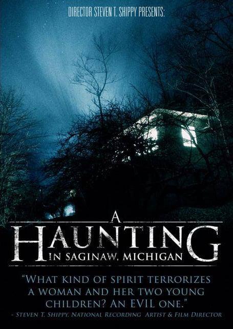Image of A Haunting in Saginaw, Michigan