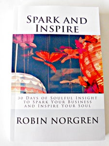 Image of Spark and Inspire: 30 Days of Soulful Insight to Spark your Business and Inspire your Soul