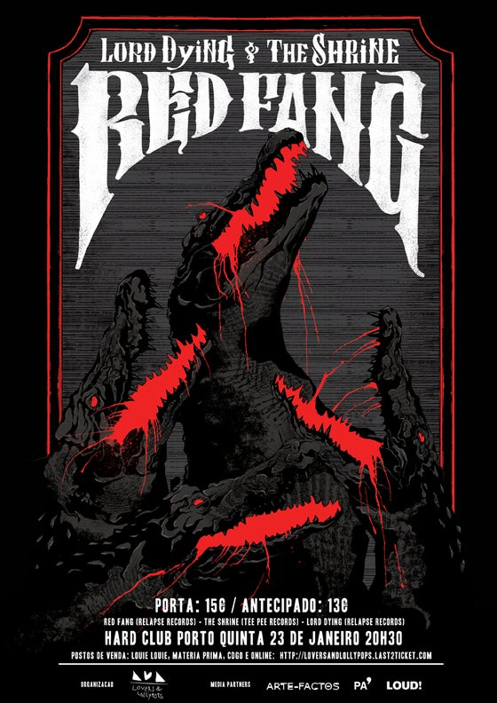 Image of RED FANG + LORD DYING + THE SHRINE at HARD CLUB PORTO