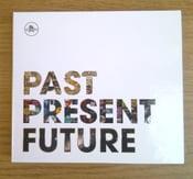 Image of :: Past Present Future :: CD ::