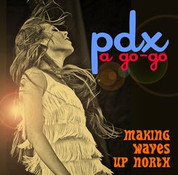 Image of PDX A GO-GO! CD