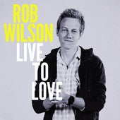 Image of Live to Love CD