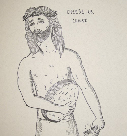 Image of Cheese Us Christ