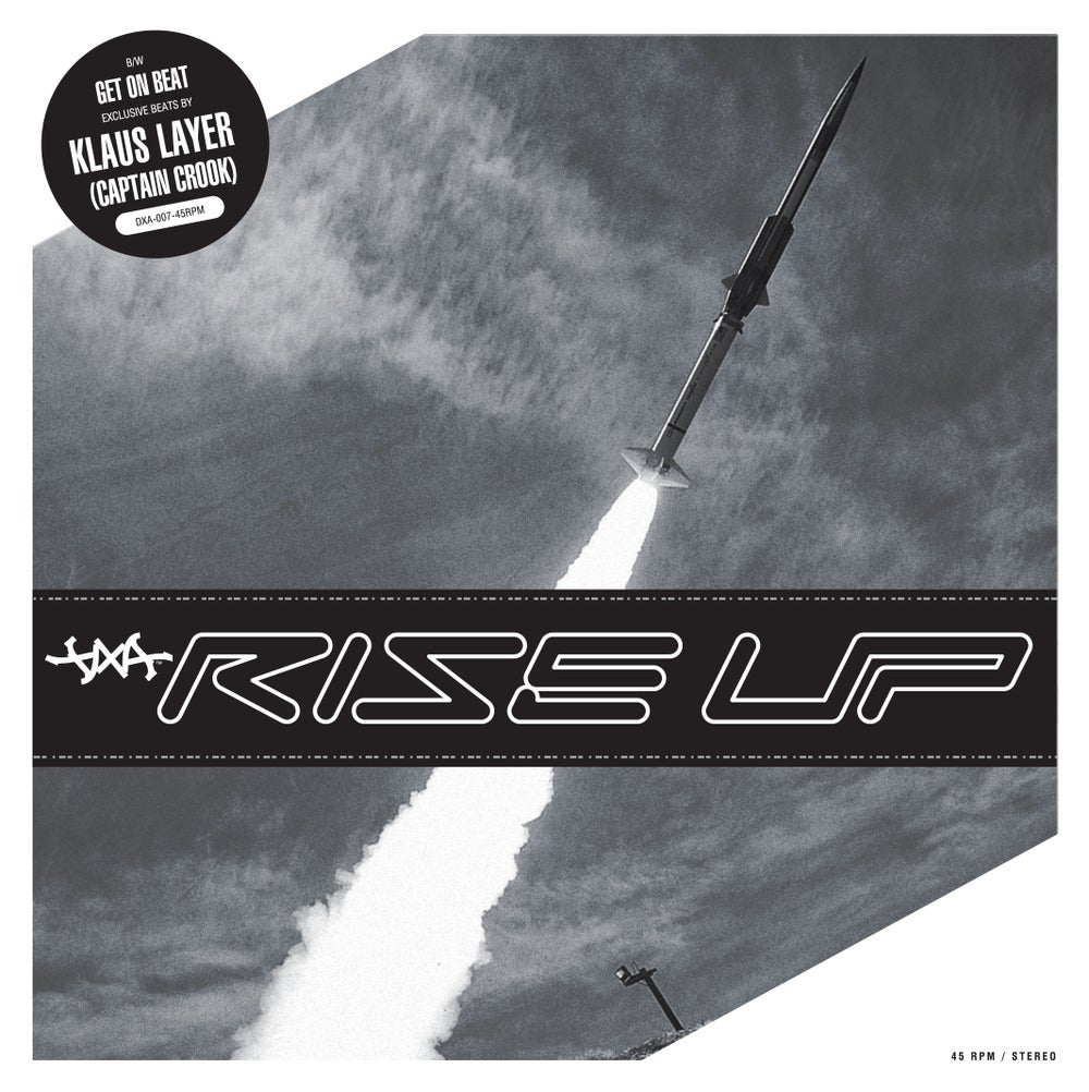 Image of DXA - Rise Up Prod. By Klaus Layer // 7""