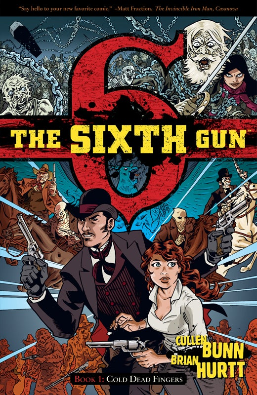 Image of The Sixth Gun Book 1: Cold Dead Fingers